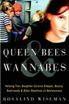 image of Queen Bees and Wannabes: Helping Your Daughter Survive Cliques, Gossip, Boyfriends, and Other Realities of Adolescence