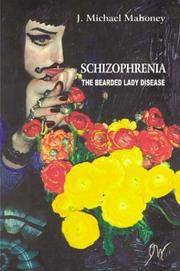 Schizophrenia: The Bearded Lady Disease