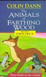 image of THE ANIMALS OF FARTHING WOOD ( Three Books in One Volume )