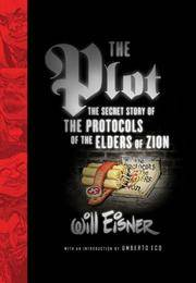 Plot : The Secret Story of The Protocols of the Elders of Zion by Eisner, Will