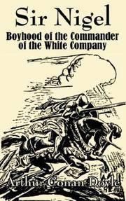 image of Sir Nigel: Boyhood of the Commander of the White Company