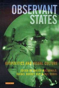 Observant States Geopolitics And Visual Culture