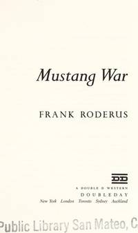 Mustang War by  Frank Roderus - First Printing - 1991 - from B-Line Books (SKU: 18083)