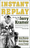image of Instant Replay: The Green Bay Diary of Jerry Kramer