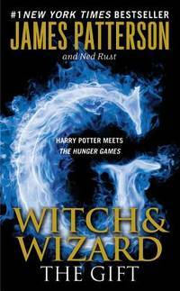 The Gift (Witch & Wizard #2)