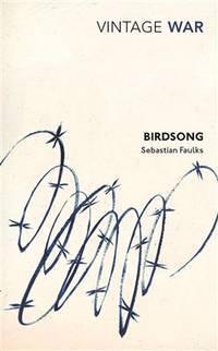 Birdsong (Vintage War) Exp by  Sebastian Faulks - Paperback - 2014-04-03 - from S N Books Ltd (SKU: mon0000092341)