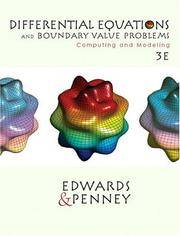 Differential Equations and Boundary Value Problems: Computing and Modeling (3rd Edition)