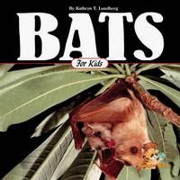 Bats for Kids (Wildlife for Kids Series)