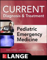 LANGE Current Diagnosis and Treatment Pediatric Emergency Medicine