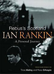 Rebus's Scotland: A Personal Journey