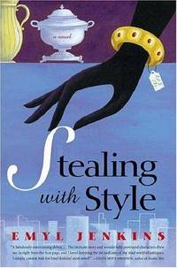 Stealing with Style  (Signed0 by Emyl Jenkins - Signed First Edition - 2005 - from Quaker House Books (SKU: 002930)