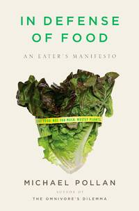 image of In Defense of Food: An Eater's Manifesto (SIGNED)