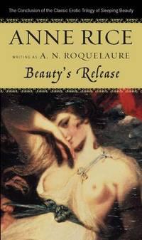 Beauty's Release: A Novel (A Sleeping Beauty Novel)