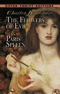 The Flowers Of Evil and Paris Spleen