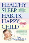 image of Healthy Sleep Habits, Happy Child: A Step-by-Step Program for a Good Night's Sleep, 3rd Edition