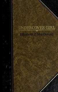 Undercover girl (Classics of World War II. The secret war)