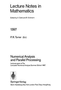 NUMERICAL ANALYSIS AND PARALLEL PROCESSING. LANCASTER 1987