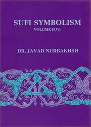 image of Sufi Symbolism: The Nurbakhsh Encyclopedia of Sufi Terminology, Vol.V: Veils and Clothing, Government, Economics and Commerce, Medicine and Healing