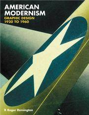 American Modernism: Graphic Design, 1920 to 1960 by  R. Roger with Lisa Bodenstedt Remington - Paperback - Signed First Edition - 2003 - from Abacus Bookshop and Biblio.com