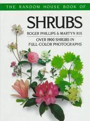 The Random House Book of Shrubs:  Over 1900 Shrubs In Full-Color Photographs