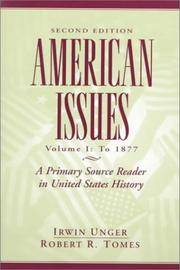American Issues: A Primary Source Reader in United States History, Volume I: To 1877 (2nd Edition)