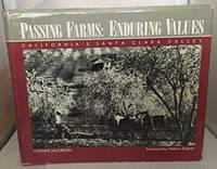 Passing Farms, Enduring Values: California's Santa Clara Valley [Hardcover]