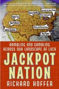 Jackpot Nation by Hoffer, Richard - 2008