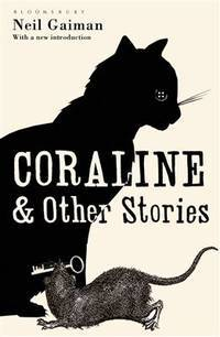 image of Coraline and Other Stories: The Bloomsbury Phantastics