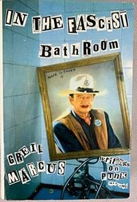 image of In the Fascist bathroom: writings on Punk 1977-92