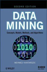 Data Mining: Concepts, Models, Methods, and Algorithms (2nd Edition)