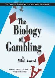 The Biology of Gambling (The Gambling Theory and Research Series, V. 3)