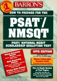 How to Prepare for the Psat/Nmsqt : Psat/National Merit Scholarship Qualifying Test.