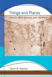 Things and Places: How the Mind Connects with the World (Jean Nicod Lectures)