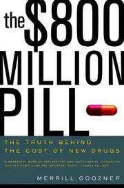 image of The $800 Million Pill: The Truth behind the Cost of New Drugs