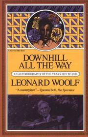 Downhill All the Way - an Autobiography Of the Years 1919-1939