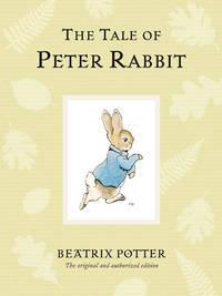 THE TALE OF PETER RABBIT. [Variant Centennial edn.]