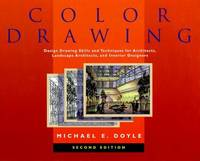image of Color Drawing : Design Drawing Skills and Techniques for Architects, Landscape Architects, and Interior Designers, 2nd