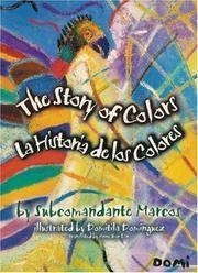 La Historia de los Colores, The Story Of Colors: A Bilingual Folktale From The Jungles Of Chiapas