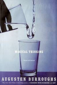 image of Magical Thinking - Easelback: True Stories