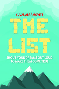 The List: Shout Your Dreams Out Loud to Make Them Come True