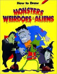 How to Draw Monsters Weirdoes & Aliens