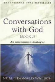 image of Conversations With God: An Uncommon Dialogue (Bk. 3)