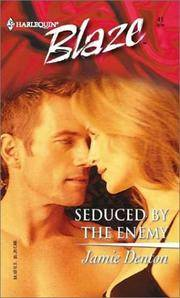 Seduced By The Enemy - Harlequin Blaze No. 41