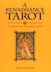 A Renaissance Tarot Book: A Guide to the Renaissance Tarot