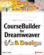 CourseBuilder for Dreamweaver f/x & Design [Paperback]  by Baker, Donna L.