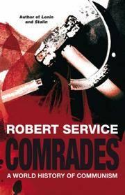 Comrades - Communism : A World History