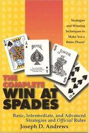 The Complete Win at Spades: Basic, Intermediate and Advanced Strategies and Official Rules by  Joseph D Andrews - Paperback - First Edition - 2000 - from Eric James (SKU: 041767)