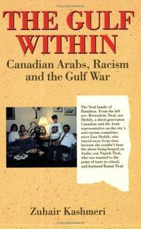 The Gulf Within: Canadian Arabs, Racism and the Gulf War