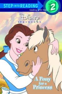 image of Disney Princess: A Pony for a Princess (Step into Reading, Step 2)
