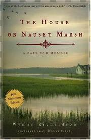 The House on Nauset Marsh  A Cape Cod Memoir, Fiftieth Anniversary Edition